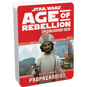 Age of Rebellion RPG: Propagandist Specialization Deck