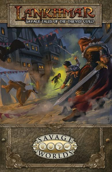 Savage Worlds RPG: Lankhmar Savage Tales Of The Thieves' Guild (SC)