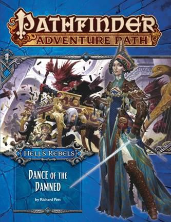 Pathfinder Adventure Path : Dance of the Damned (Hell's Rebels 3 of 6)