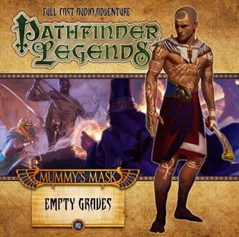 Pathfinder Legends - Mummy's Mask 2: Empty Graves CD