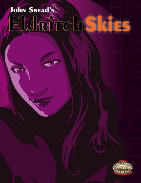 Savage Worlds RPG: Eldritch Skies - Distant Vistas