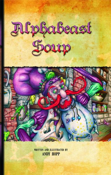 Alphabeast Soup Limited Collector's Edition Book