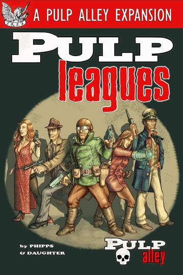 Pulp Alley Miniature Game: Pulp Leagues Expansion