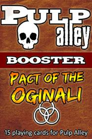 Pulp Alley Miniature Game: Pulp Alley Booster Pack: Pact of the Oginali