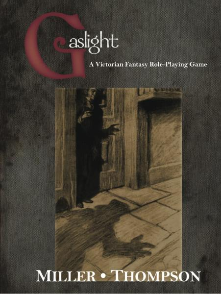Gaslight RPG: Victorian Fantasy, 2nd Edition (OGL)