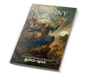 Kings Of War: The Destiny of Kings Campaign Supplement
