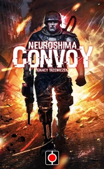 Neuroshima: Convoy (Card Game)