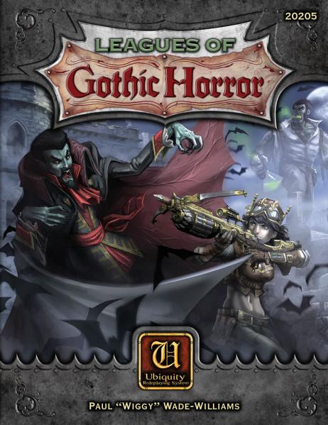 Ubiquity System RPG: Leagues Of Gothic Horror Rulebook