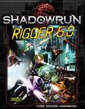 Shadowrun RPG: Shadowrun Rigger 5.0 (Limited Edition)