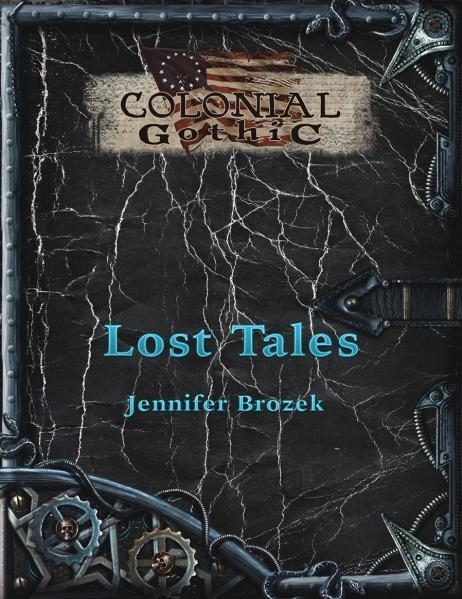 Colonial Gothic RPG: Lost Tales
