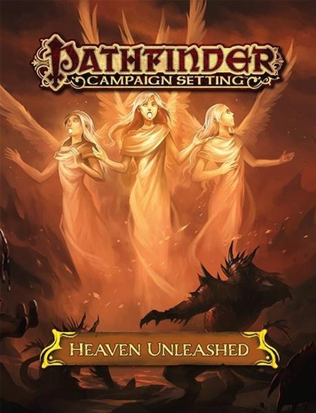 Pathfinder RPG: (Campaign Setting) Heaven Unleashed