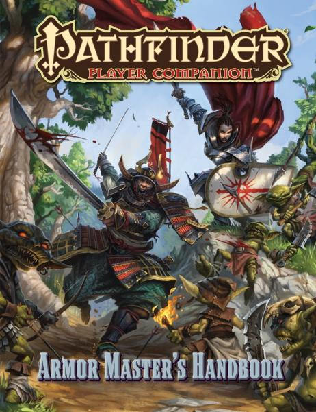 Pathfinder RPG: (Player Companion) Armor Master's Handbook