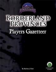 Pathfinder RPG: Borderland Provinces Players Gazetteer