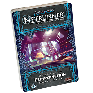 Android Netrunner LCG: Hardwired Corporation Draft Pack