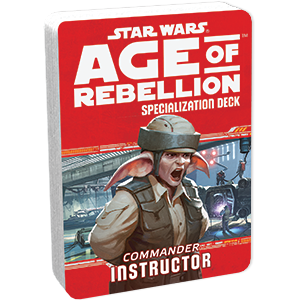 Age of Rebellion RPG: Instructor Specialization Deck