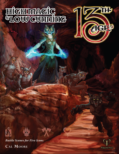 13th Age RPG: High Cunning & Low Magic