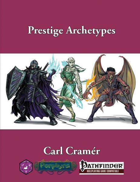 Pathfinder RPG: Prestige Archetypes