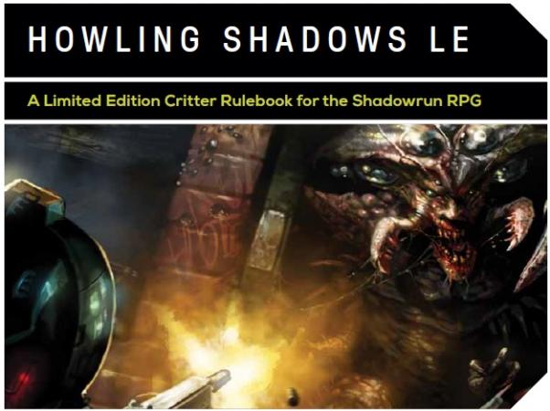 Shadowrun RPG: Howling Shadows (Limited Edition)