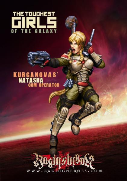 Raging Heroes: (Kurganova Shock Troops) Natasha, Com Operator