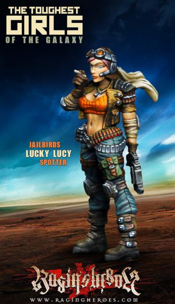 Raging Heroes: (Jailbirds) Lucky Lucy, Spotter