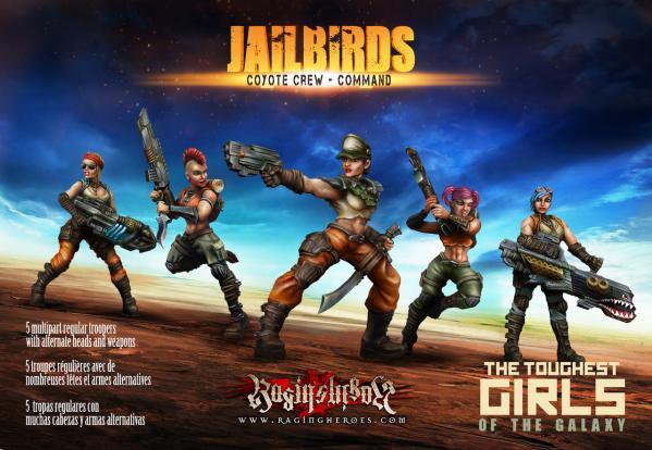 Raging Heroes: (Jailbirds) Coyote Crew Command