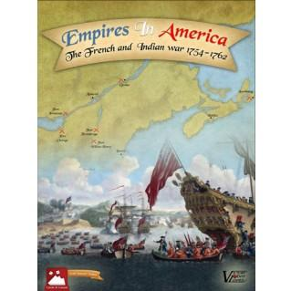 Empires In America: The French & Indian War 1754-1763, 2nd Edition