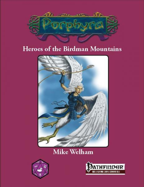 Pathfinder RPG: Heroes Of The Birdman Mountains