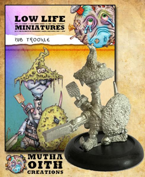 Low Life Miniatures: Zub Trooxle