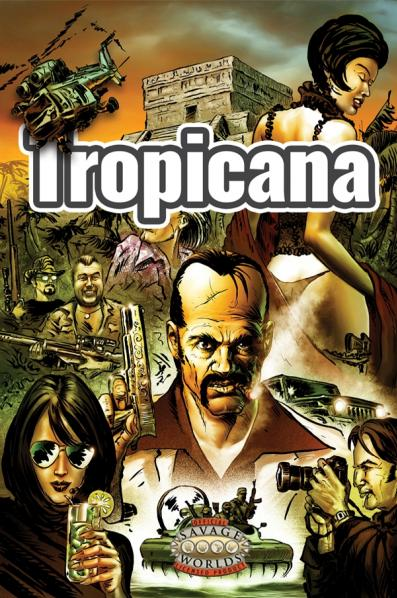 Savage Worlds RPG: Tropicana