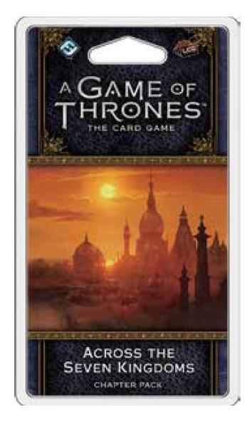 A Game of Thrones LCG: Across the Seven Kingdoms
