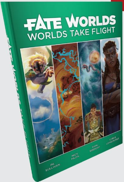 Fate Worlds: Worlds Take Flight