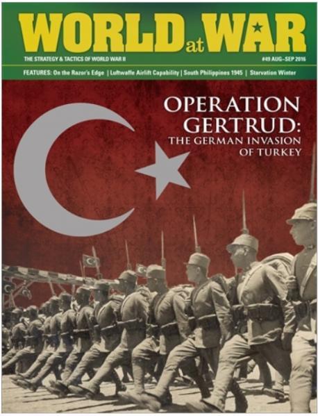 World At War Magazine #49: Gertrud 42 - The German Invasion Of Turkey