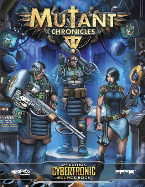 Mutant Chronicles RPG: Cybertronic Source Book (Full Color)