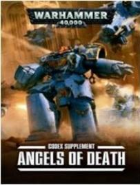 Warhammer 40K: Codex Supplement - Angels of Death
