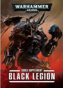 Warhammer 40K: Black Legion Supplement