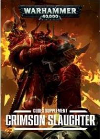 Warhammer 40K: Crimson Slaughter Supplement
