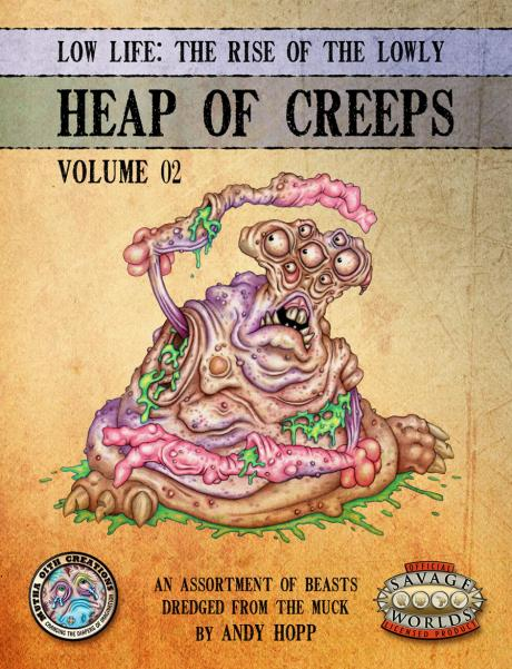 Savage Worlds RPG: Low Life - Heap Of Creeps, Set II