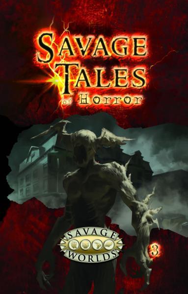 Savage Worlds RPG: Savage Tales Of Horror, Volume 3 (SC)