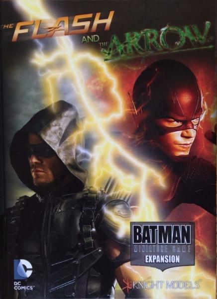 Batman Miniature Game: The Flash & The Arrow Sourcebook