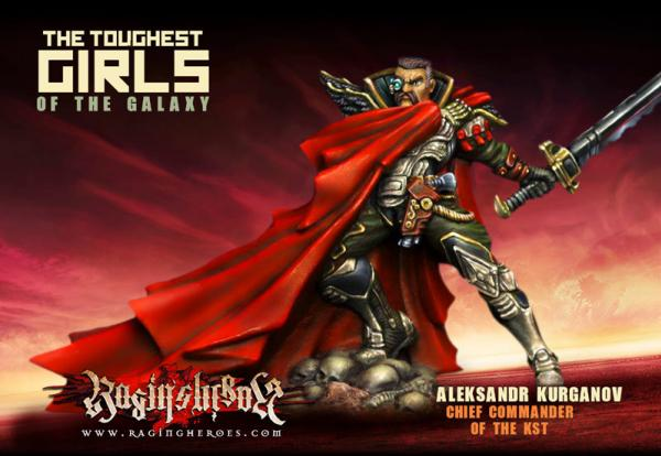 Raging Heroes: (Kurganova Shock Troops) Aleksandr Kurganov, Chief Commander