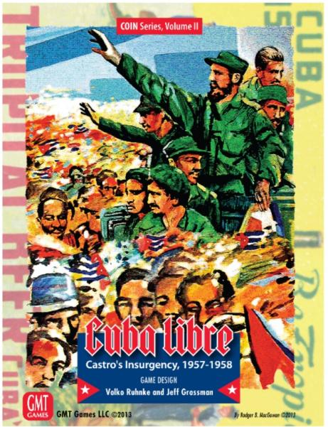 COIN Series: (Volume II): Cuba Libre - Castro's Insurgency,  1957-1958