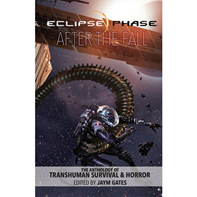 Eclipse Phase: After The Fall [Fiction Anthology]