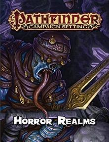 Pathfinder RPG: (Campaign Setting) Horror Realms