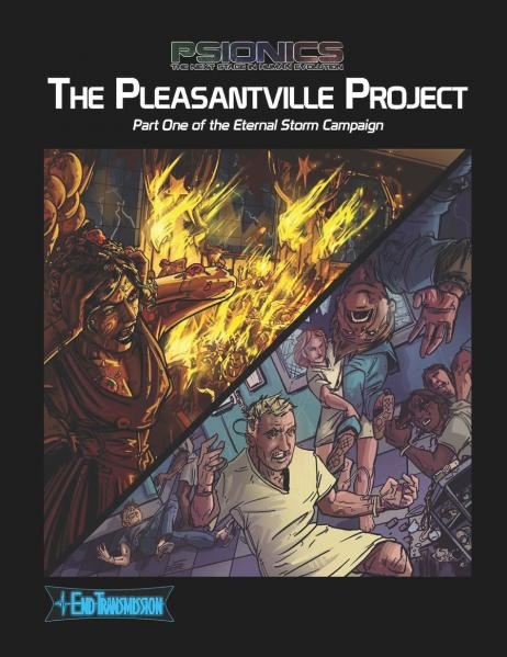 Psionics RPG: The Pleasantville Project (The Eternal Storm Campaign, Part I)
