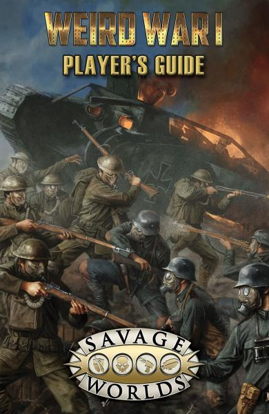 Savage Worlds RPG: (Weird War I) Player's Guide [Limited Edition] (HC)