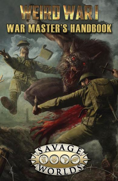 Savage Worlds RPG: (Weird War I) War Master's Handbook [Limited Edition] (HC)