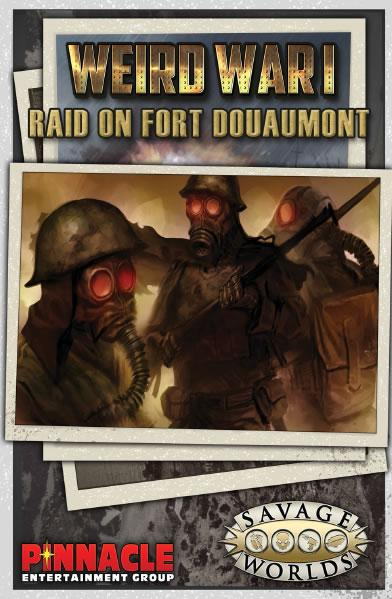 Savage Worlds RPG: (Weird War I) GM Screen w/Raid On Fort Douaumont Adventure