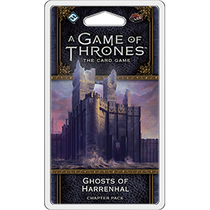 A Game of Thrones LCG: Ghosts of Harrenhal Chapter Pack
