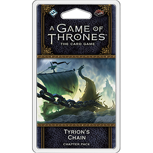 A Game of Thrones LCG: Tyrion's Chain Chapter Pack