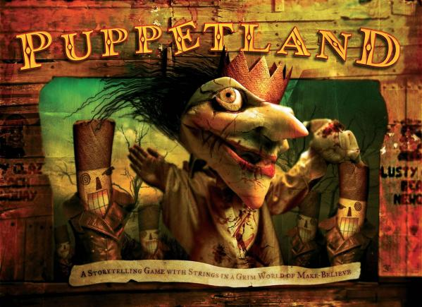 Puppetland RPG: A Storytelling Game With Strings In A Grim World Of Make Believe